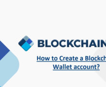 How to Create a Blockchain Wallet account for Bitcoins