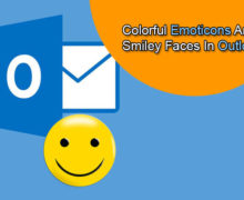 How to Add Colorful Emoticons and Smiley Faces in Outlook