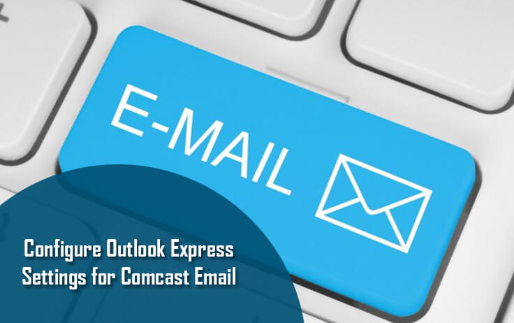 Configure Outlook Settings For Comcast Xfinity Email