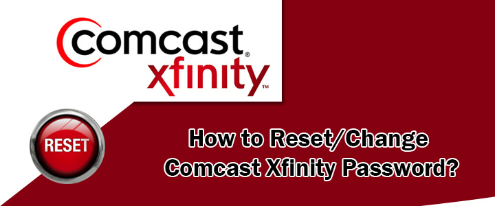 Tips to Recover and Change Comcast/Xifinity Email Password