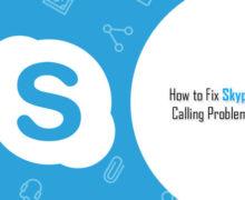 How to Fix Skype Calling Problem?