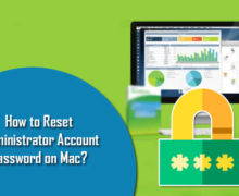 How to Reset Administrator Account Password on Mac?