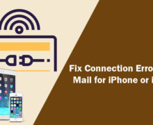 How to Fix Connection Errors in Mail for iPhone or iPad?