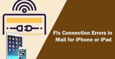 fix-connection-errors-using-mail-iphone-ipad