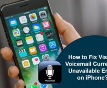 How to Fix Visual Voicemail Currently Unavailable Error on iPhone?