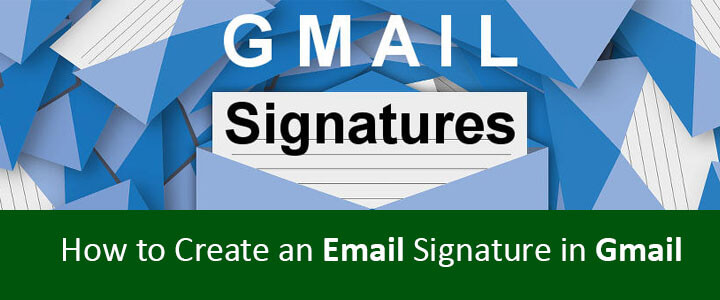 Create an Email Signature in Gmail