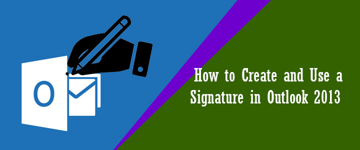 create-email-signature-in-outlook-2013