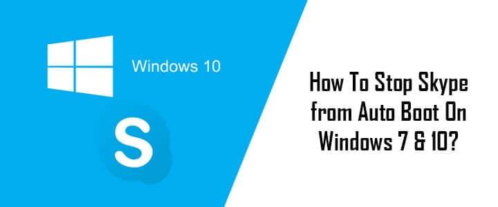 stop-skype-auto-boot-on-windows
