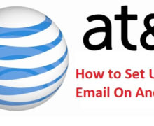 How to Set Up AT&T Email On Android?