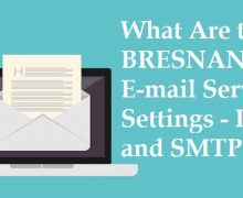What Are the BRESNAN.NET E-mail Server Settings – IMAP and SMTP?