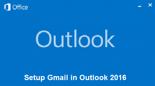 how-to-setup-gmail-in-outlook-2016