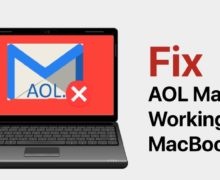 How to Fix AOL Mail Not Working on Macbook Pro?